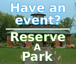 Hold your next event at one of our beautiful parks!<br><br>Reserve a park now!